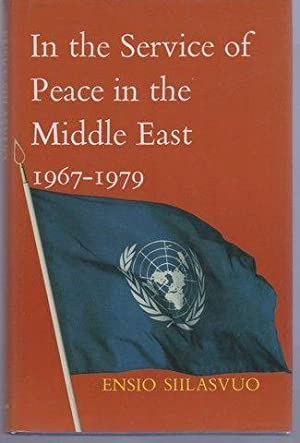 In the Service of Peace in the Middle East, 1967-1979