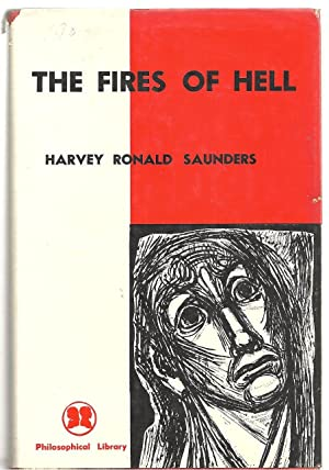 The Fires of Hell: Saunders, Harvey Ronald
