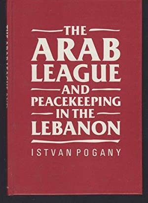 The Arab League and Peacekeeping in the Lebanon