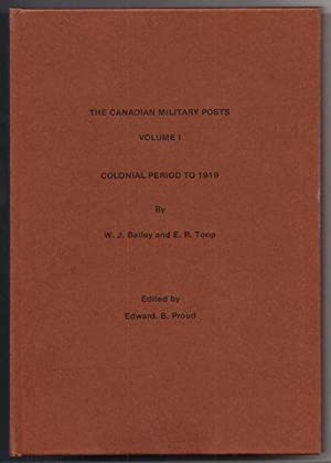 Canadian Military Posts: Colonial Period to 1919 v. 1