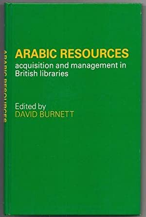 Arabic resources: Acquisition and management in British libraries: Burnett, David