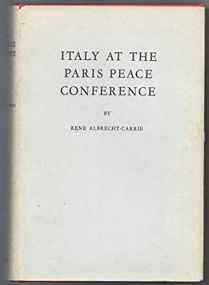 Italy At The Paris Peace Conference: Albrecht-Carrie, Rene
