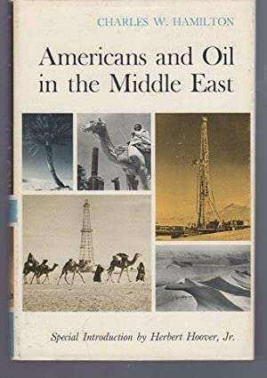Americans and oil in the Middle East