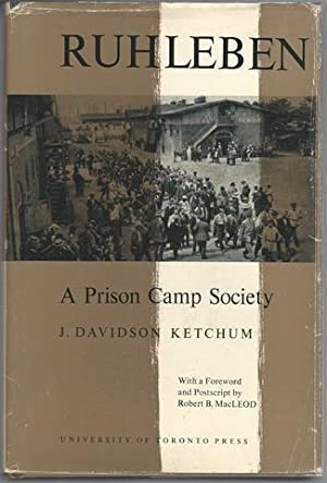 Ruhleben: A Prison Camp Society: Ketchum, J. Davidson