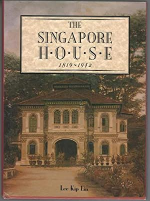 Singapore House, 1819-1942: Lin, Lee Kip