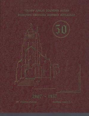 Golden Jubilee Souvenir Album Pamietnik Obchodu Zlotego Jubileuszu 1907-1957: Parish, St Josephs