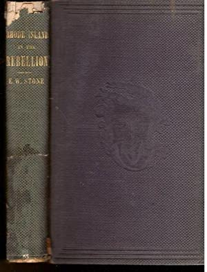 Rhode Island in the rebellion: Stone, Edwin Winchester