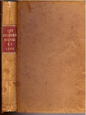 1896-1897 City Documents-Tax Lists for Newport Rhode Island, w/inaugral address of Hon Patrick...