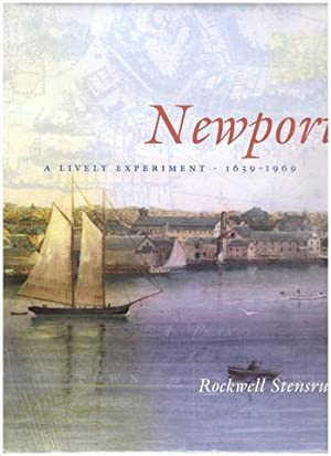 Newport: A Lively Experiment 1639-1969: Stensrud, Rockwell