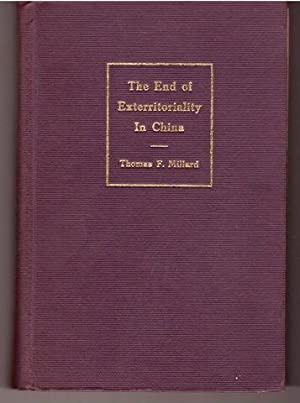 The end of exterritoriality in China,: Millard, Thomas F