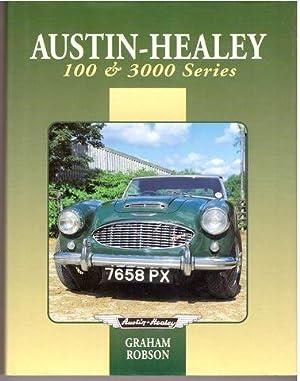 Austin-Healey 100 & 3000 Series (Autoclassics): Robson, Graham