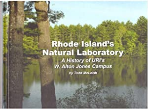 Rhode Island's Natural Laboratory: A History of URI's W Alton Jones Campus: McLeish, Todd