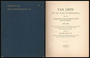 Tax Lists of the Town of Providence During the Administration of Sir Edmund Andros and His Own ...