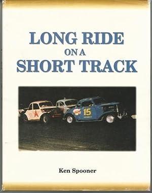 Long ride on a short track: Spooner, Ken