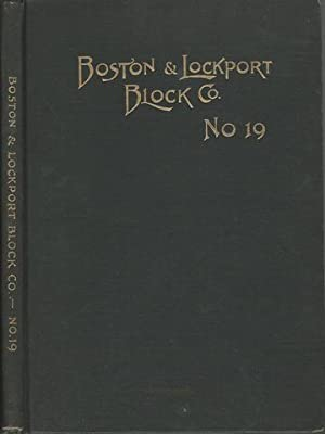 Boston and Lockport Block Illustrated Catalogue No 19 Blocks Pumps and Sheaves by Staff