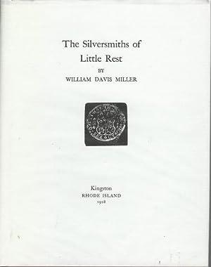 Silversmiths of Little Rest: Miller, William Davis