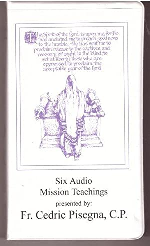 Six Audio Mission Teachings: Pisegna, Fr. Cedric