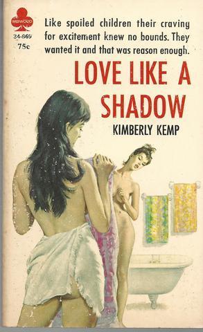 Love Like a Shadow: Kemp, Kimberly [Pseudonym