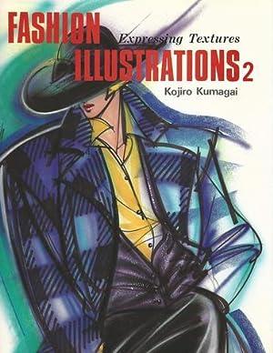 Fashion Illustrations 2: Expressing Textures: Kumagai, Kojiro