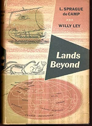 Lands Beyond : a Sort of Geography of Those Lands of the Imagination Which Figured in the Tal Tal...