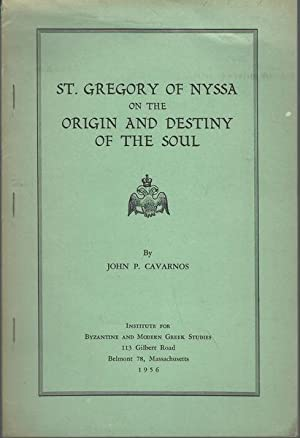 St. Gregory of Nyssa and the Origin and Destiny of the Soul