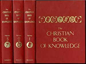 The Christian Book of Knowledge, Volumes 1, 2, and 3.