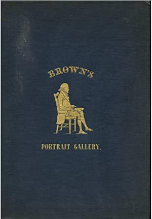 Portrait gallery of distinguished American citizens, with: Brown, William H.