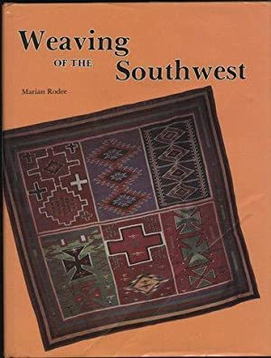 Weaving of the Southwest: From the Maxwell Museum of Anthropology, University of New Mexico