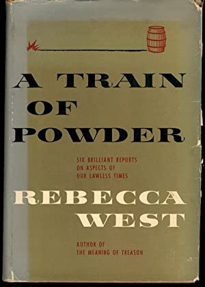 A Train of Powder Six Brilliant Reports on Aspects of Our Lawless Times
