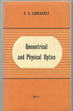 Geometrical and physical optics: Longhurst, R. S