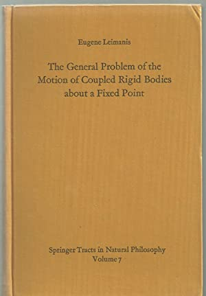 The general problem of the motion of coupled rigid bodies about a fixed point (Springer tracts in ...