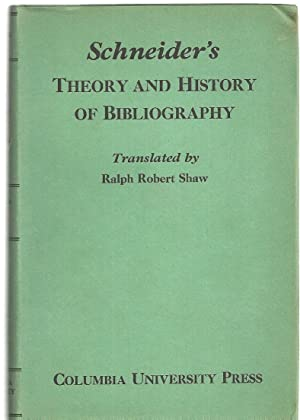 THEORY AND HISTORY OF BIBLIOGRAPHY: Schneider, Georg