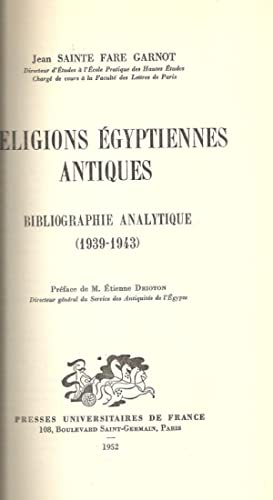Religions Egyptiennes Antiques. Bibliographie analytique [1939-1943]: GARNOT, Jean SAINTE FARE