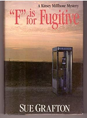 "F"" is for Fugitive (A Kinsey Millhone Mystery, Book 6): Grafton, Sue"