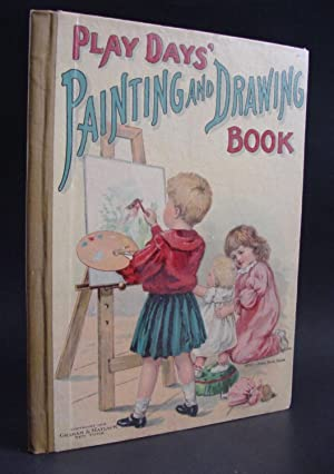 Play Day's Painting And Drawing Book: Matlack, Graham And
