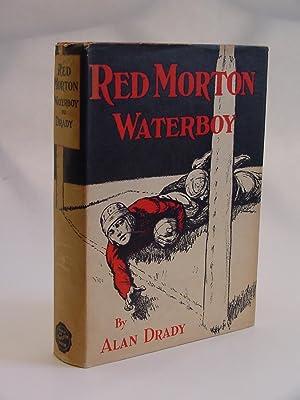 Red Morton Waterboy: Drady, Alan