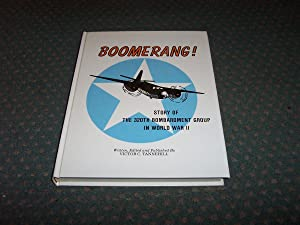Boomerang! Story Of The 320Th Bombardment Group In World War Ii: Victor C. Tannehill