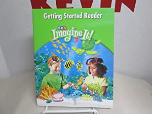 Getting Started Reader SRA Imagine It Level: Bereiter, Carl