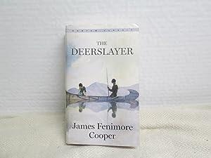 The Deerslayer (Bantam Classics): Cooper, James Fenimore