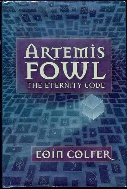 The Eternity Code Artemis Fowl Book 3 By Colfer Eoin Hyperion