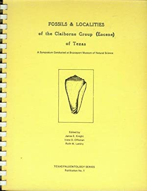 Fossils & Localities of the Claiborne Group: Edited by James