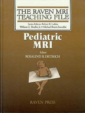 Pediatric MRI: Dietrich, Rosalind B. (Editor)