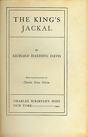 The King's Jackal: Davis, Richard Harding