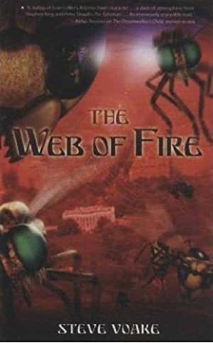 The Web of Fire