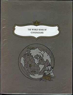 The World Book of Cunninghams: Halbert's Family Heritage