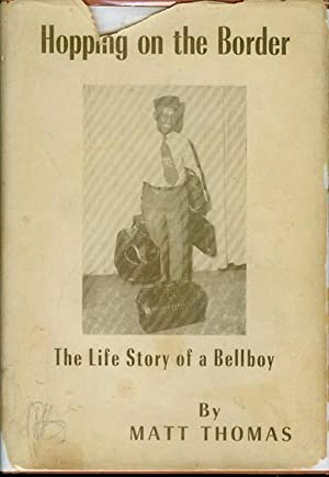 Hopping on the Border: The Life Story of a Bellboy