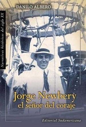 Jorge Newbery: El Senor Del Coraje: Albero, Danilo