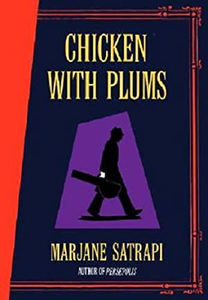 Chicken with Plums: Satrapi, Marjane
