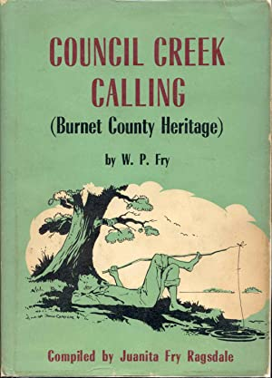 Council Creek Calling (Burnet County Heritage)