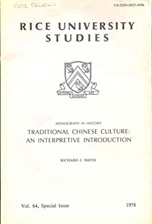 Traditional Chinese Culture: An Interpretive Introduction (Monograph in History)